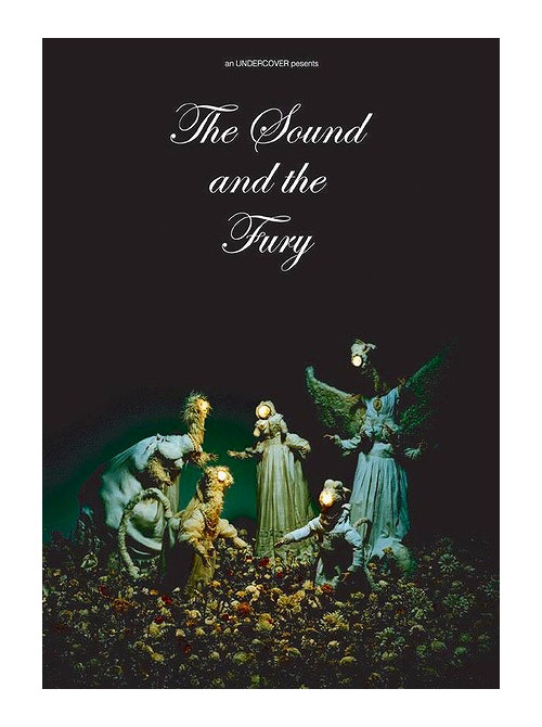 The Sound and The Fury?
