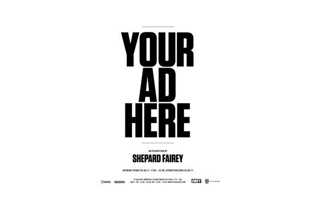 your ad here exhibition by shepard fairey
