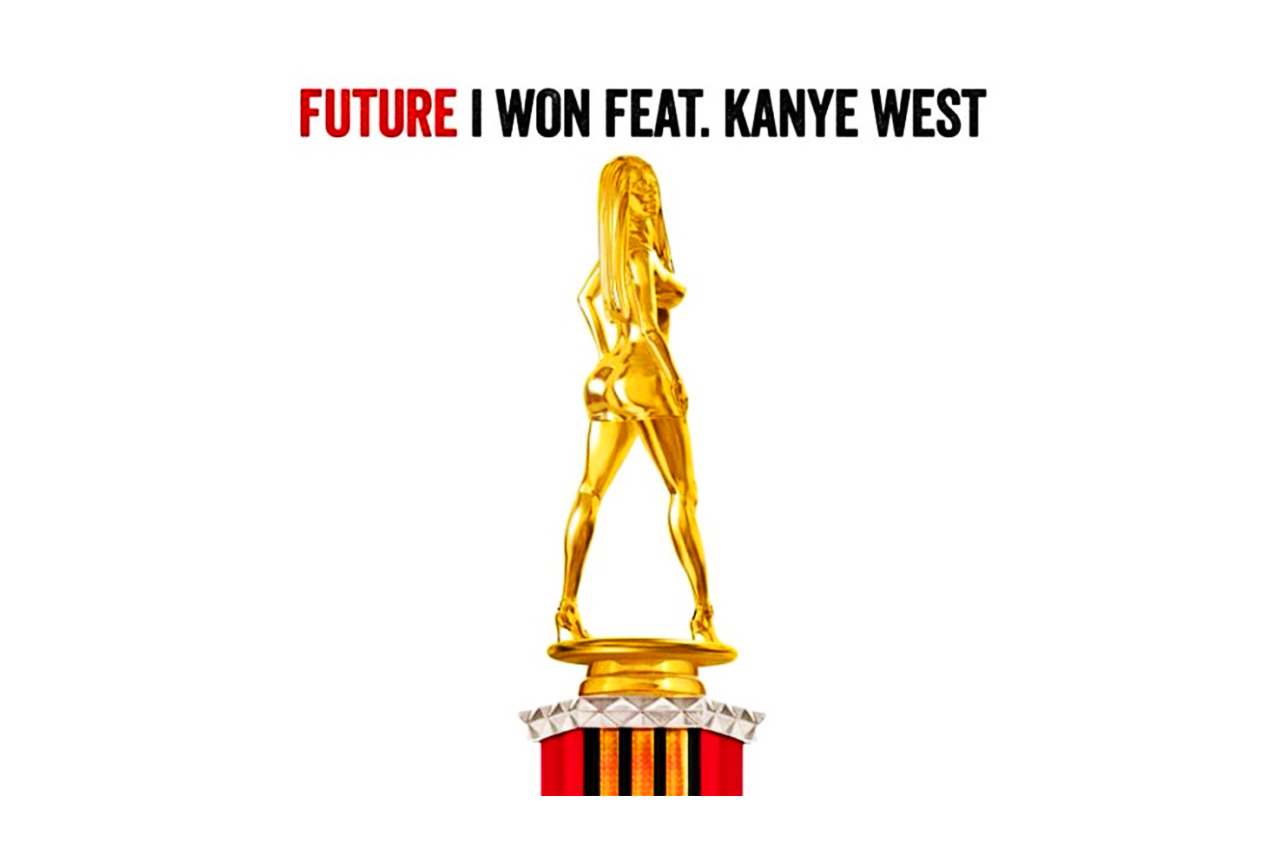 Future featuring Kanye West – I Won | HYPEBEAST