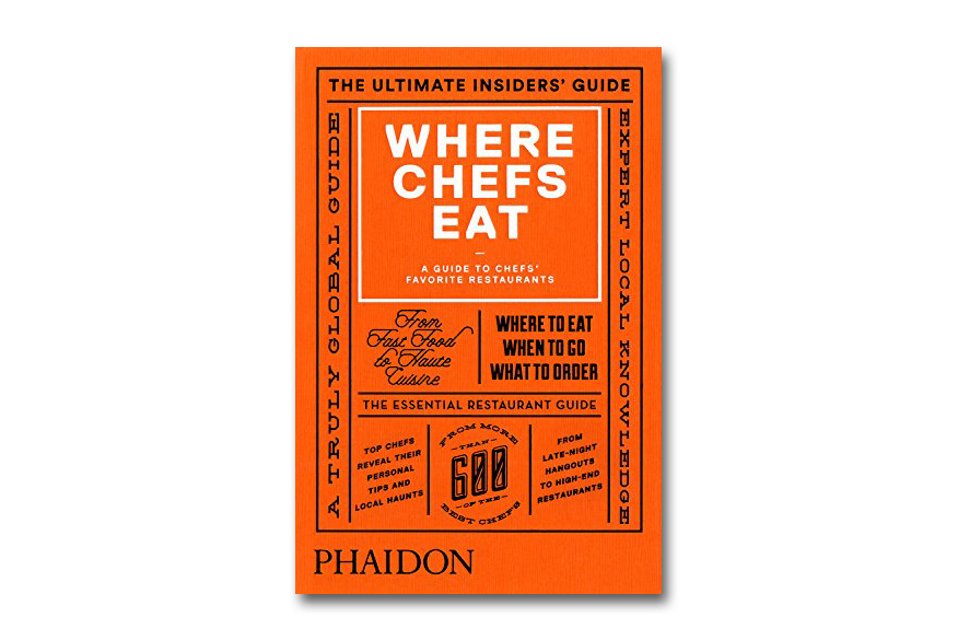 Phaidon 39 s 39 where chefs eat 39 restaurant guide returns for for Restaurant guide