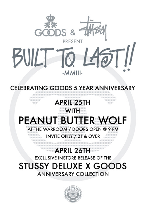 goods x stussy deluxe built last 5th anniversary collection
