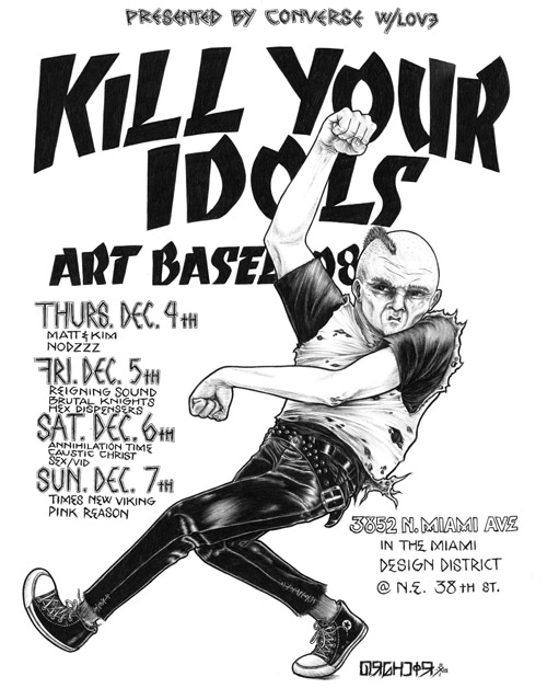 kill your idols art basel 2008 punk is dead punk is everything
