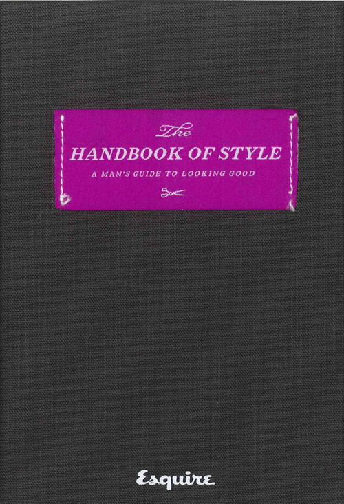 esquires the handbook of style a mans guide to looking good