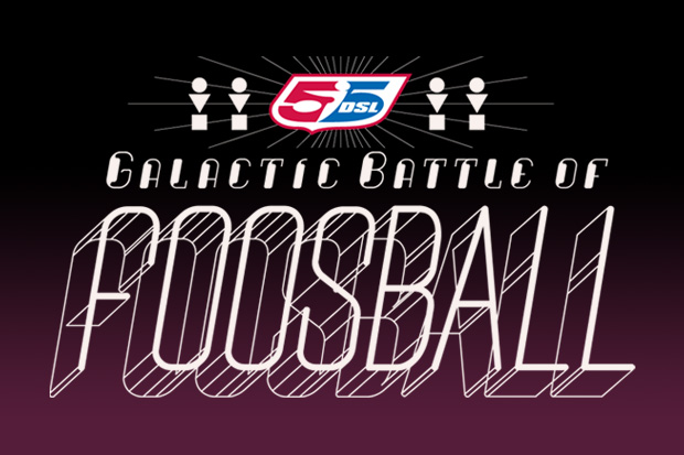55DSL PANINI Presents The Galactic Battle Of Foosball