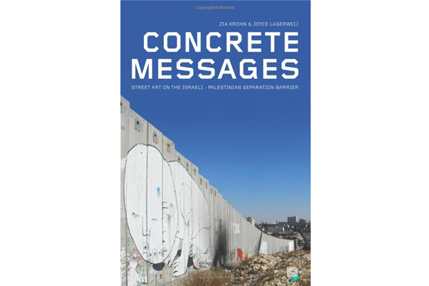 concrete messages street art on the israeli palestinian separation barrier