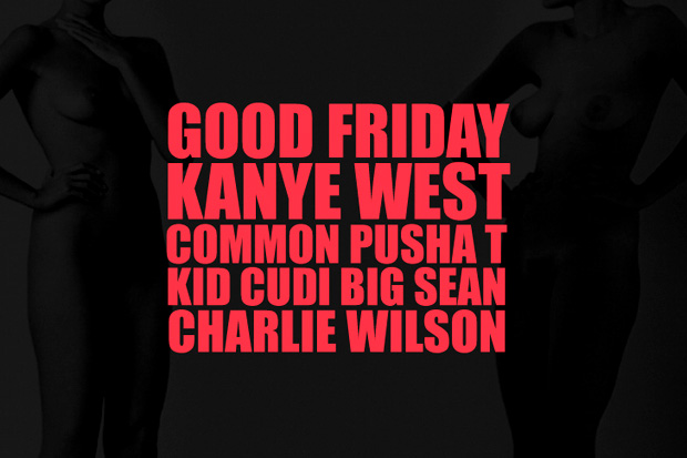 kanye west featuring common pusha t kid cudi big sean charlie wilson good friday