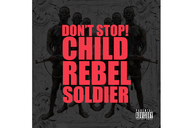child rebel soldier kanye west lupe fiasco pharrell williams dont stop