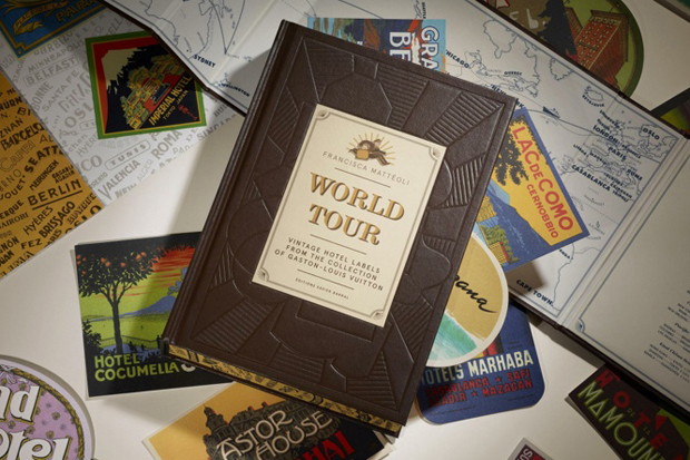 "Louis Vuitton to Publish ""WORLD TOUR"" Book of Vintage Hotel Labels"