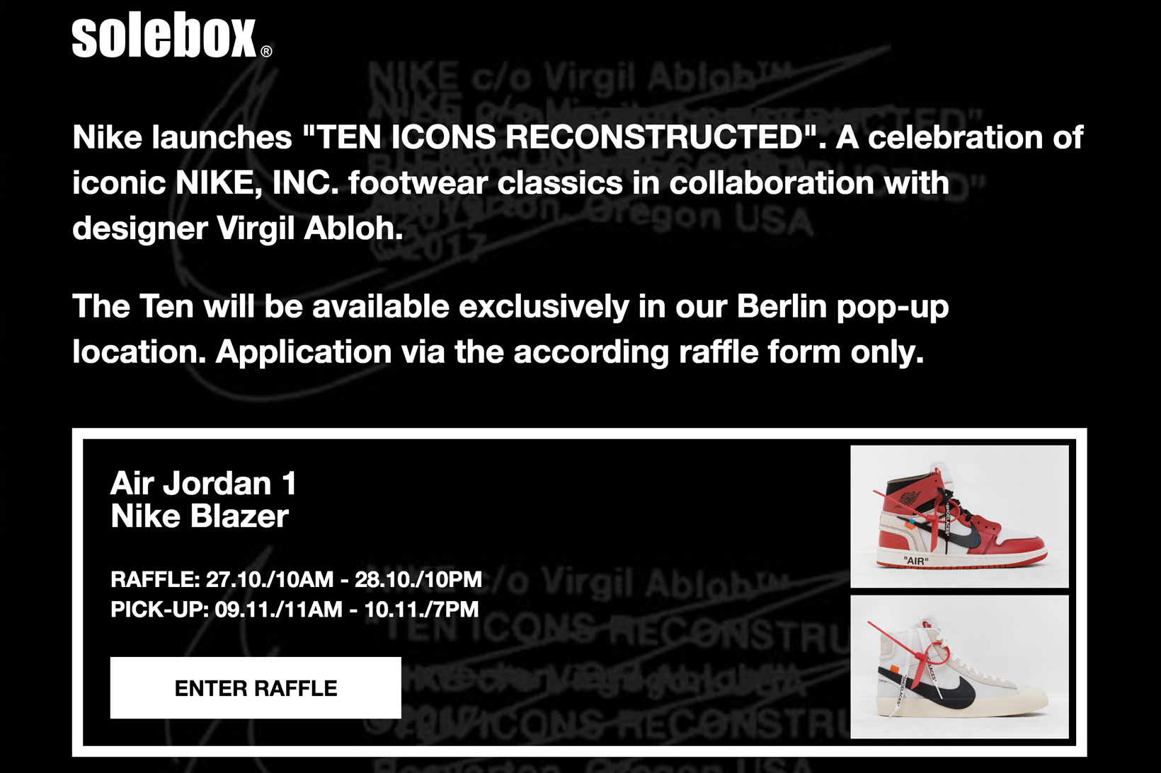 8d6f314e4a06 Berlin retailer solebox is raffling off the first two iterations at its  Berlin location