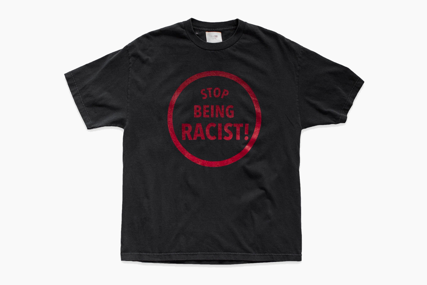 GALLERY DEPT. Stop Being Racist T-Shirt